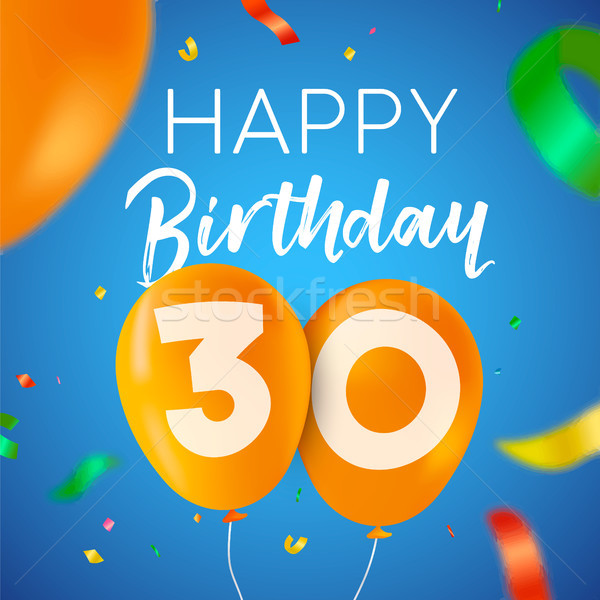 Happy birthday 30 thirty year balloon party card Stock photo © cienpies