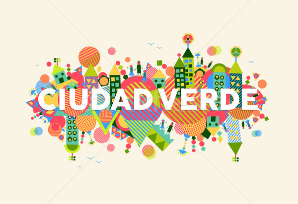 Green City spanish language concept illustration Stock photo © cienpies