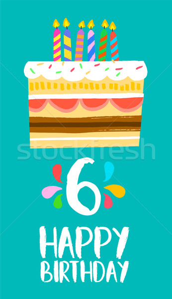 Happy Birthday cake card for 6 six year party Stock photo © cienpies