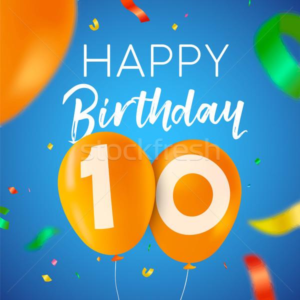 Happy birthday 10 ten year balloon party card Stock photo © cienpies
