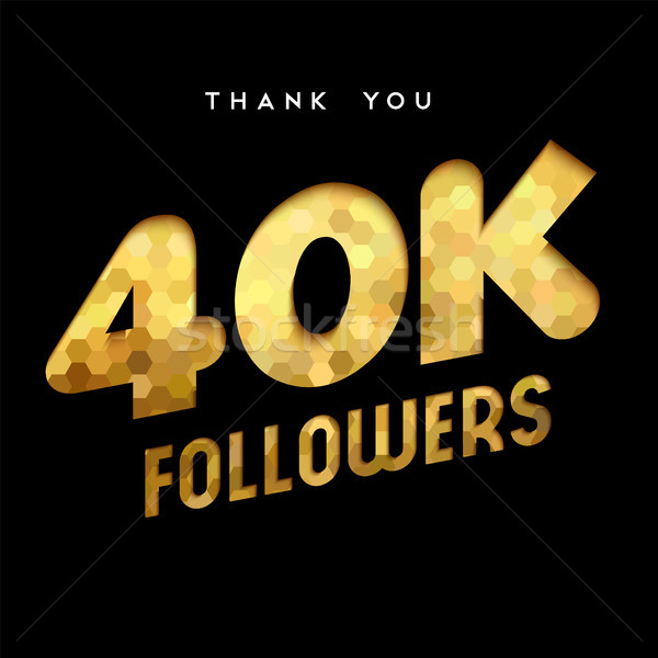 40k gold internet follower number thank you card Stock photo © cienpies