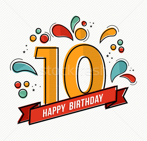 Colorful happy birthday number 10 flat line design Stock photo © cienpies