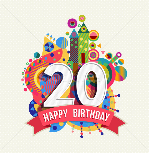 Happy birthday 20 year greeting card poster color Stock photo © cienpies