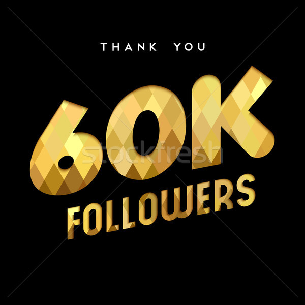 60k gold internet follower number thank you card Stock photo © cienpies