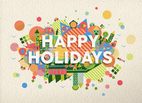 Happy holidays quote illustration Stock photo © cienpies