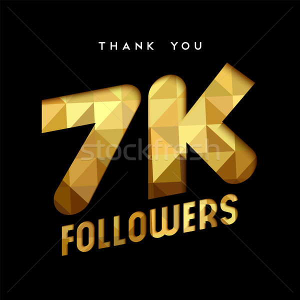 7k gold internet follower number thank you card Stock photo © cienpies