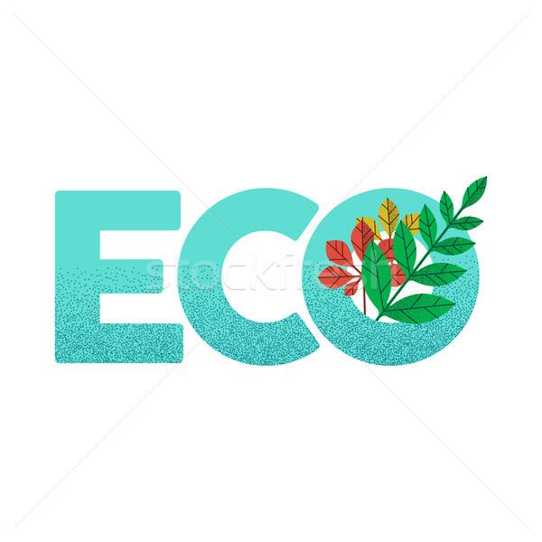 Környezetbarát zöld segítség idézet növény levelek Stock fotó © cienpies