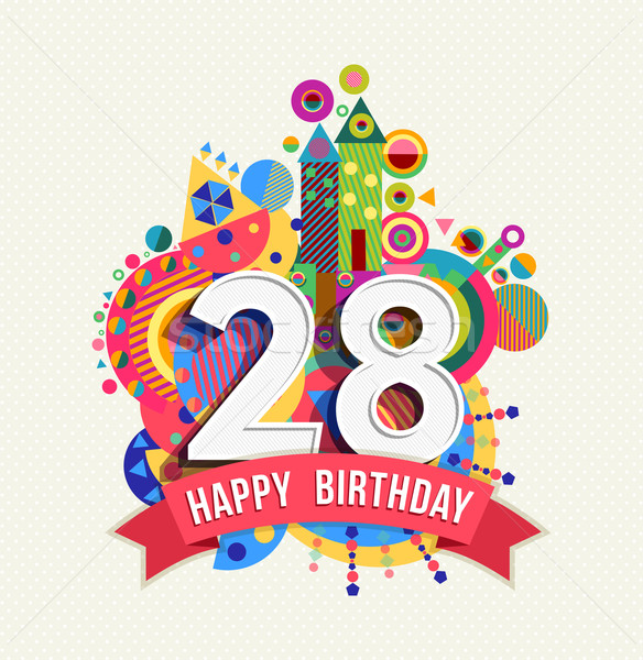 Happy birthday 28 year greeting card poster color Stock photo © cienpies