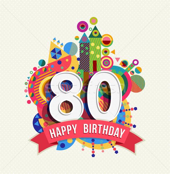 С Днем Рождения до 80 год плакат цвета Сток-фото © cienpies