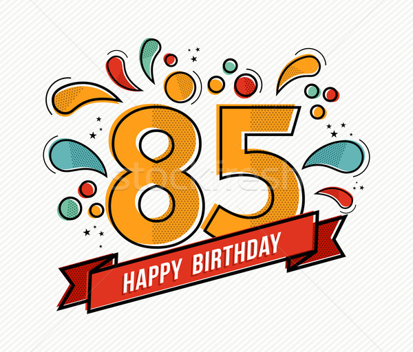 Colorful happy birthday number 85 flat line design Stock photo © cienpies