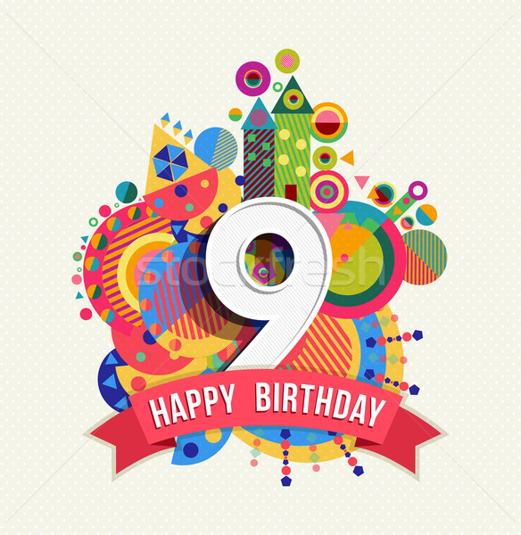 Happy birthday 9 year greeting card poster color Stock photo © cienpies