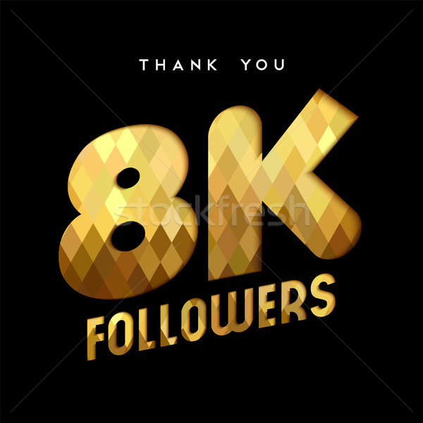 8k gold internet follower number thank you card Stock photo © cienpies