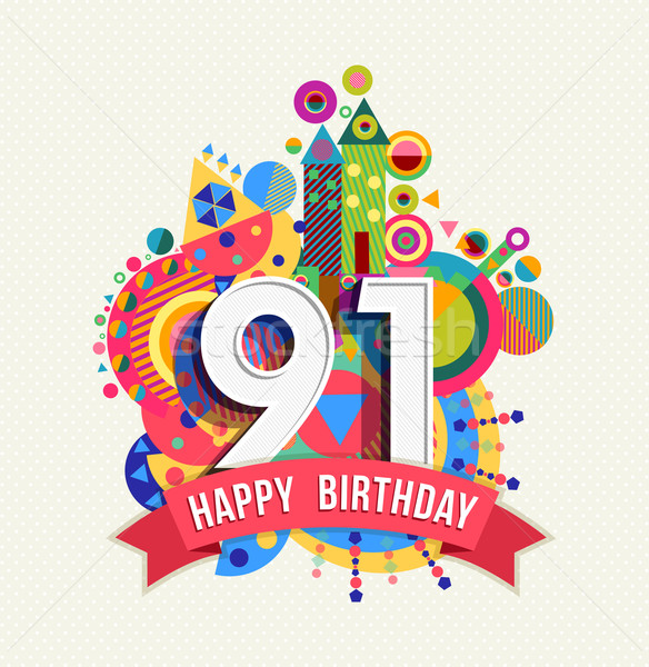 Happy birthday 91 year greeting card poster color Stock photo © cienpies