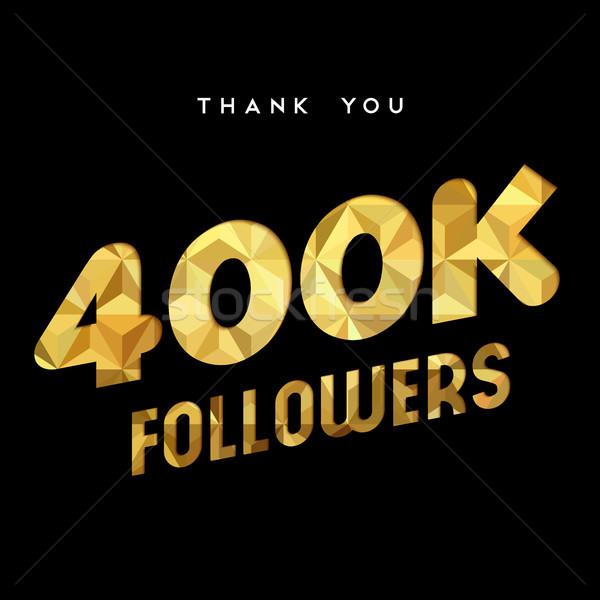 400k gold internet follower number thank you card Stock photo © cienpies