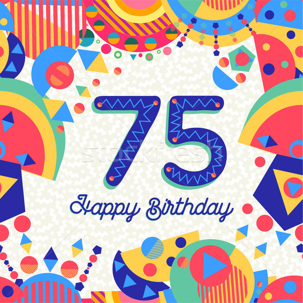 75 seventy five year birthday party greeting card Stock photo © cienpies