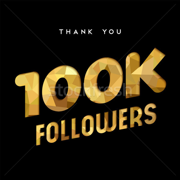 100k gold internet follower number thank you card Stock photo © cienpies