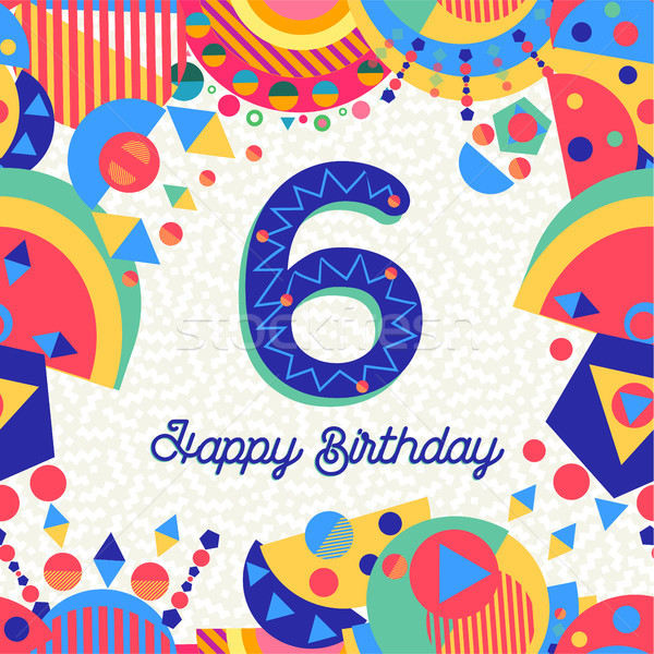 Six 6 year birthday party greeting card number Stock photo © cienpies