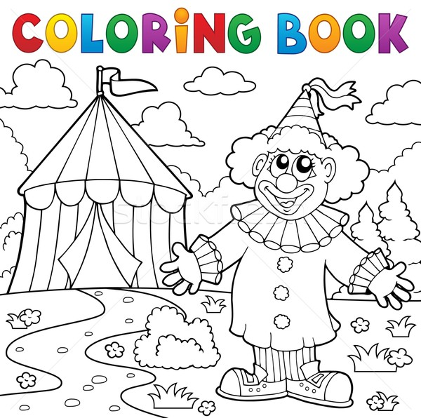 Coloring book clown near circus theme 6 Stock photo © clairev