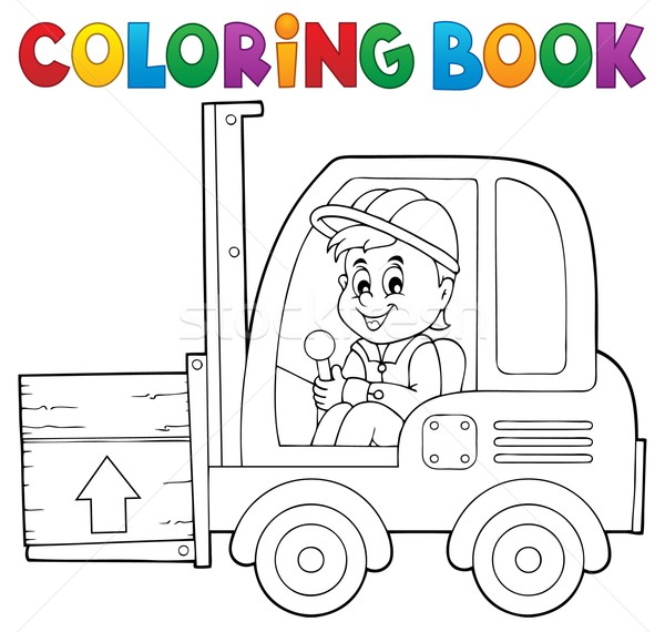 Coloring book fork lift truck theme 1 Stock photo © clairev
