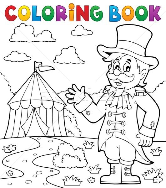 Coloring book circus ringmaster theme 2 Stock photo © clairev