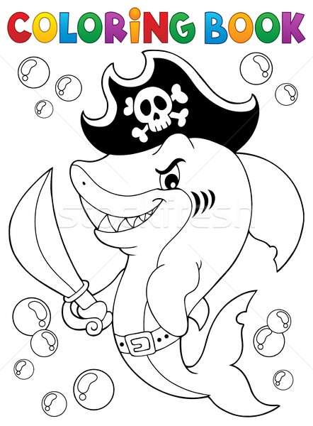 Coloring book pirate shark topic 1 Stock photo © clairev