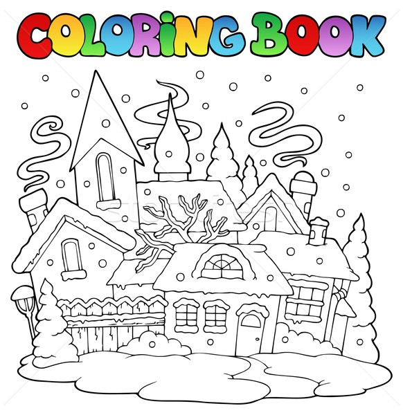 Coloring book winter town image 1 Stock photo © clairev