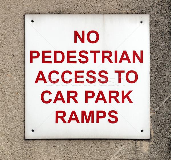 Assinar não pedestre acessar parque de estacionamento estrada Foto stock © claudiodivizia