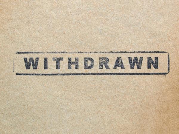 Withdrawn Stock photo © claudiodivizia