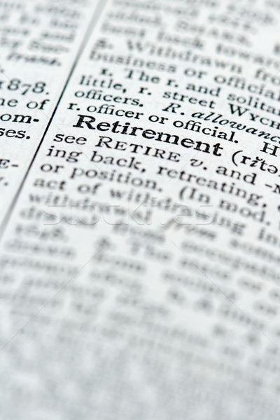 Dictionary Definition - Retirement Stock photo © cmcderm1