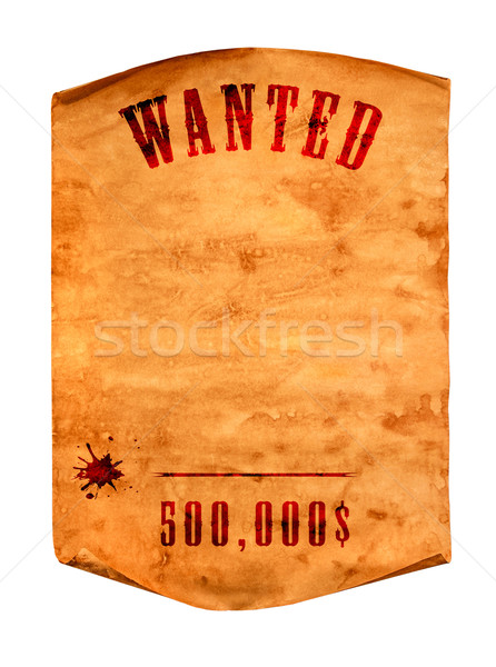 Wanted dead or alive. Stock photo © cookelma