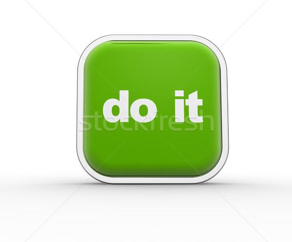 Do it Stock photo © coramax