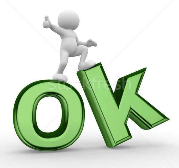 3d people - men, person  with word 'OK' Stock photo © coramax