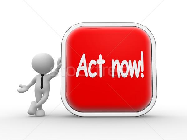Act now! Stock photo © coramax