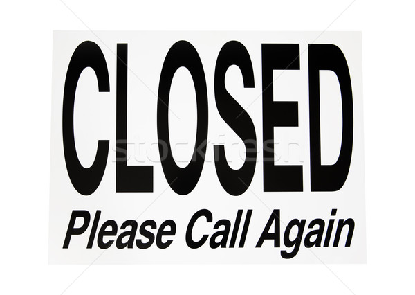 Closed Sign - Photo Object Stock photo © CrackerClips