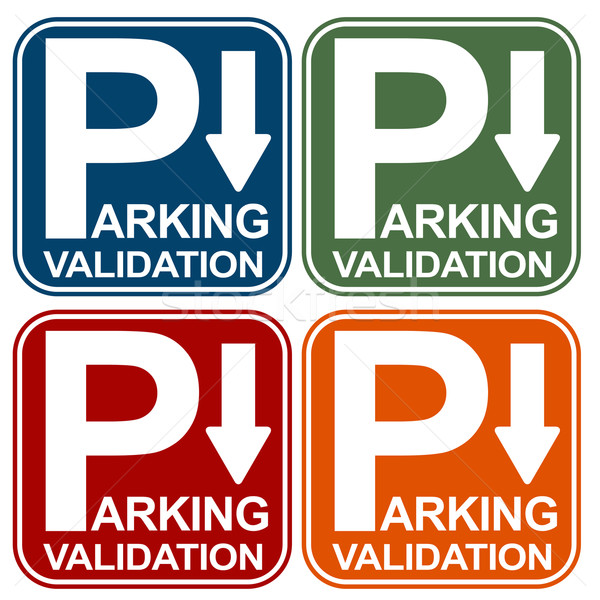 Parking Validation Sign Stock photo © cteconsulting