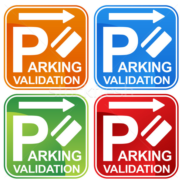 Parking Validation Ticket Sign Stock photo © cteconsulting