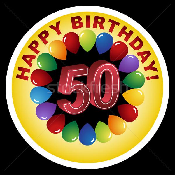 Happy 50th Birthday! Stock photo © cteconsulting