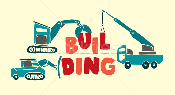 Construction vehicles building word Stock photo © curvabezier