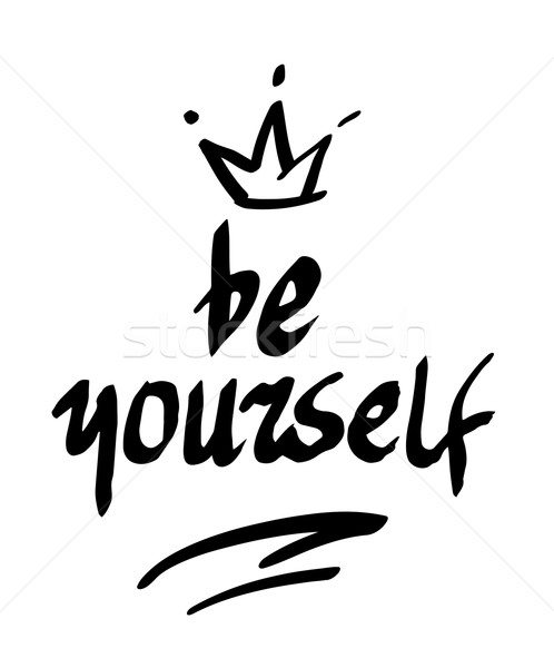 Be yourself. Handwritten text, hand brush motivation lettering. Stock photo © Dahlia