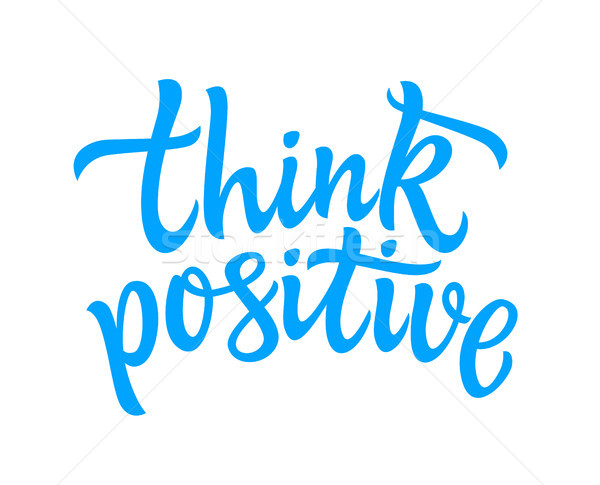 Think Positive - vector hand drawn brush pen lettering Stock photo © Decorwithme