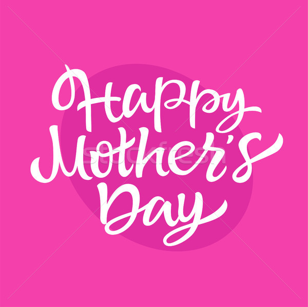 Mother's Day - vector drawn brush lettering Stock photo © Decorwithme