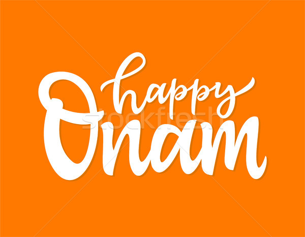 Happy Onam- vector hand drawn brush pen lettering Stock photo © Decorwithme