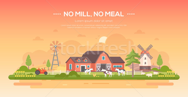 No mill, no meal - modern flat design style vector illustration Stock photo © Decorwithme