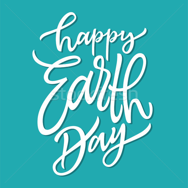 Happy Earth Day - vector hand drawn brush pen lettering Stock photo © Decorwithme