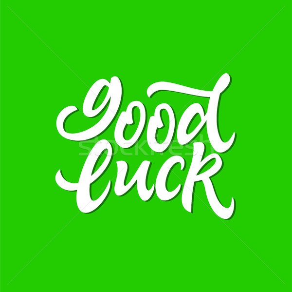 Good Luck - vector hand drawn brush pen lettering Stock photo © Decorwithme