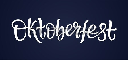 Stock photo: Oktoberfest - vector hand drawn brush pen lettering