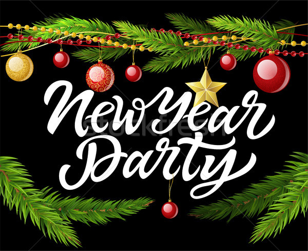 New Year party - modern vector realistic illustration with calligraphy text Stock photo © Decorwithme