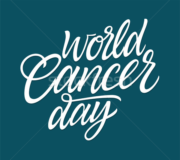 World Cancer Day - vector hand drawn brush pen lettering Stock photo © Decorwithme