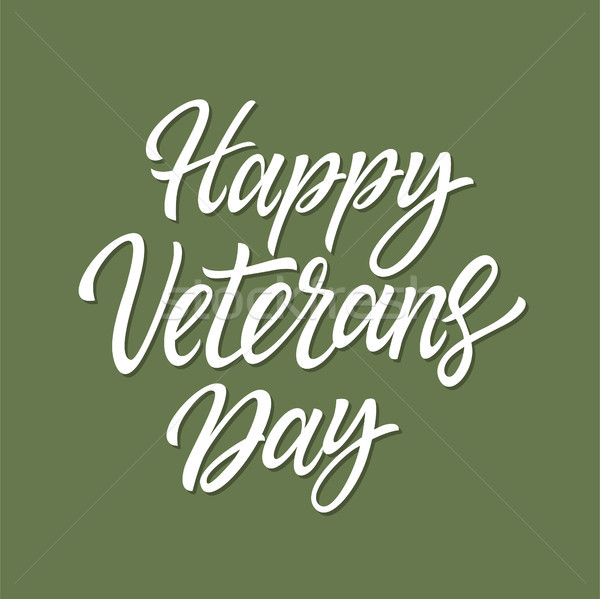 Happy Veterans Day - vector hand drawn brush pen lettering Stock photo © Decorwithme