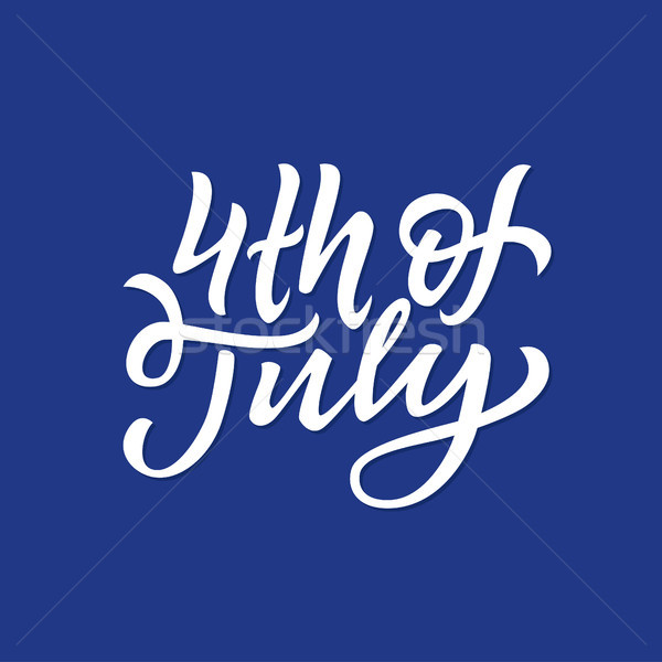 4th of July - vector hand drawn brush lettering Stock photo © Decorwithme